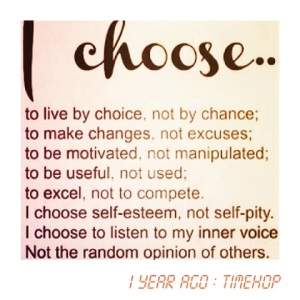 i choose to live by choice